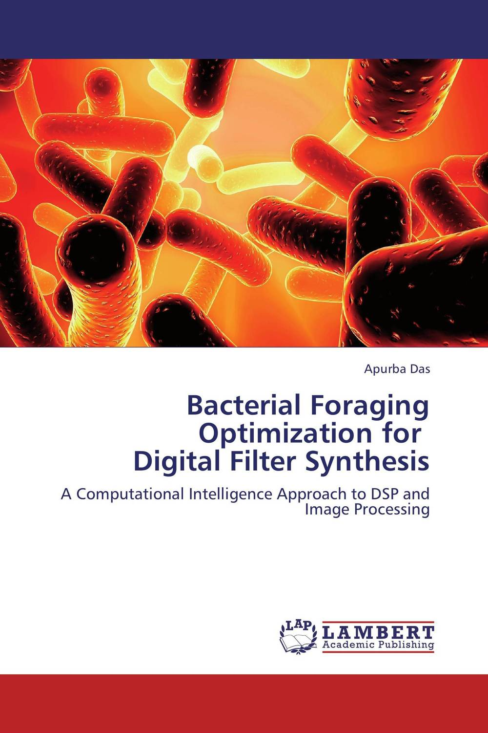 Bacterial Foraging Optimization for   Digital Filter Synthesis optimization techniques for fir filter
