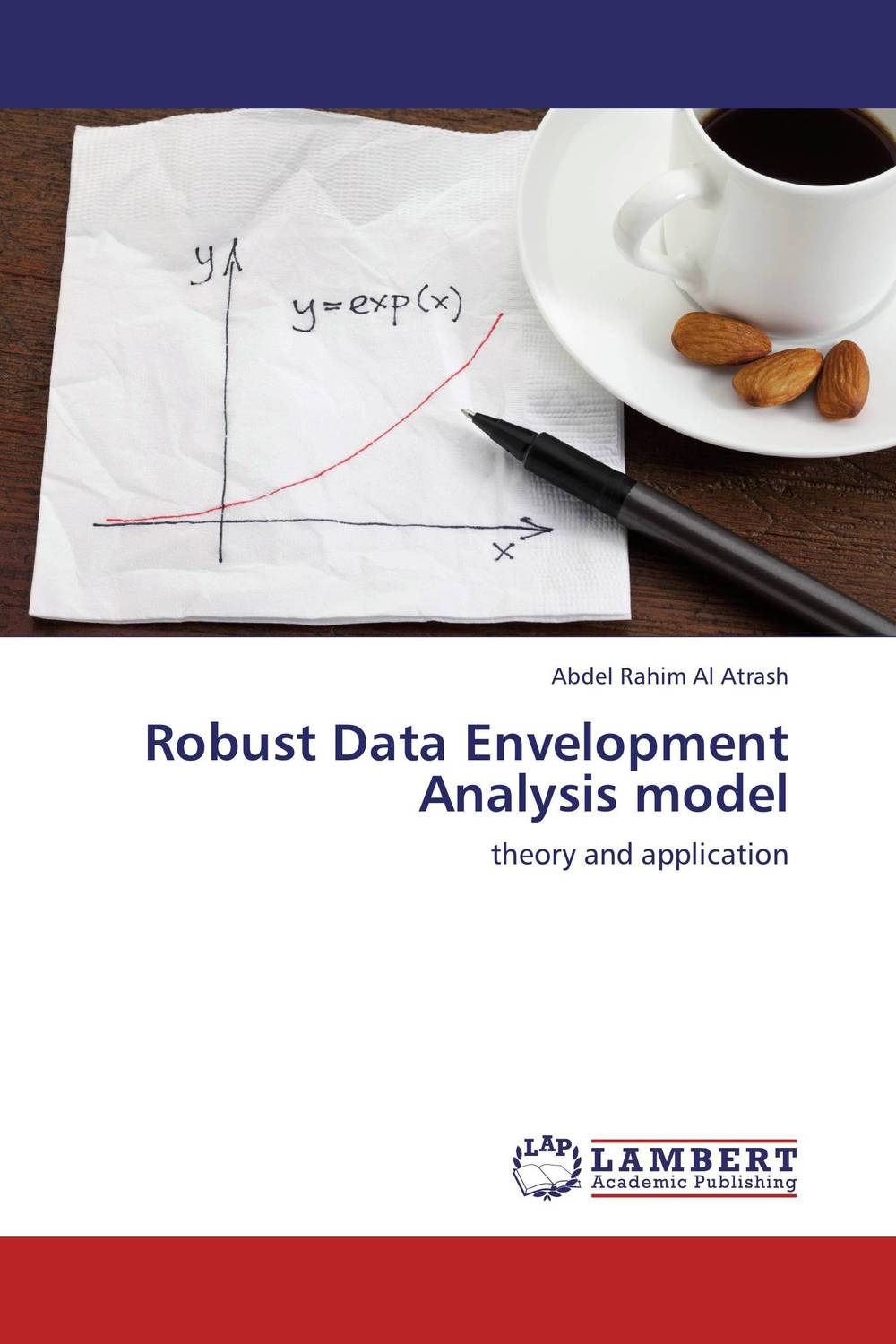 Robust Data Envelopment Analysis model nicholas michael the little black book of decision making