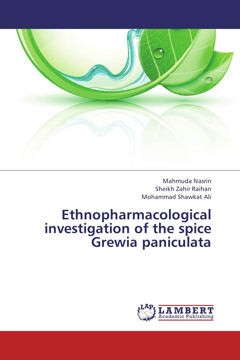 Ethnopharmacological investigation of the spice Grewia paniculata effect of medicinal plant extracts on the viability of protoscoleces