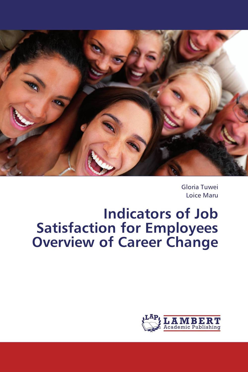 Indicators of Job Satisfaction for Employees Overview of Career Change impact of job satisfaction on turnover intentions