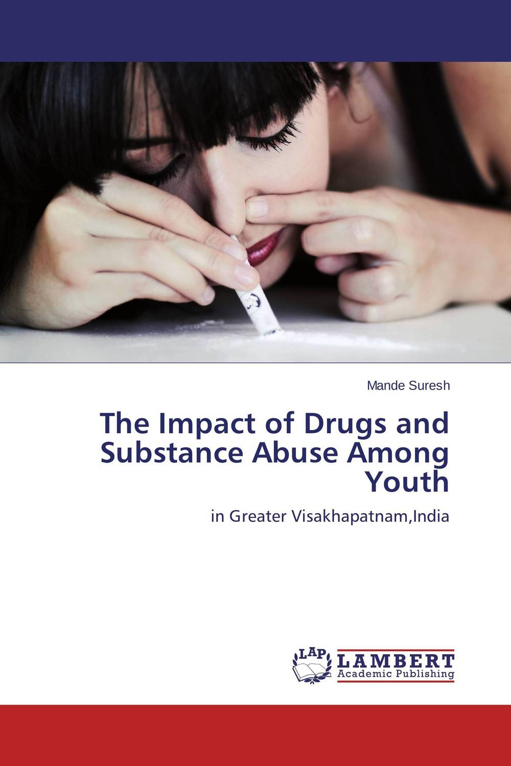 The Impact of Drugs and Substance Abuse Among Youth p susai manickam college going youth and values a study from the tv impact perspective
