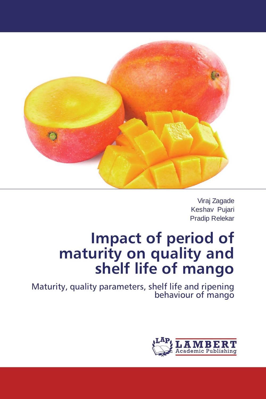 Impact of period of maturity on quality and shelf life of mango study on the manufacture and shelf life of mango fruit dahi