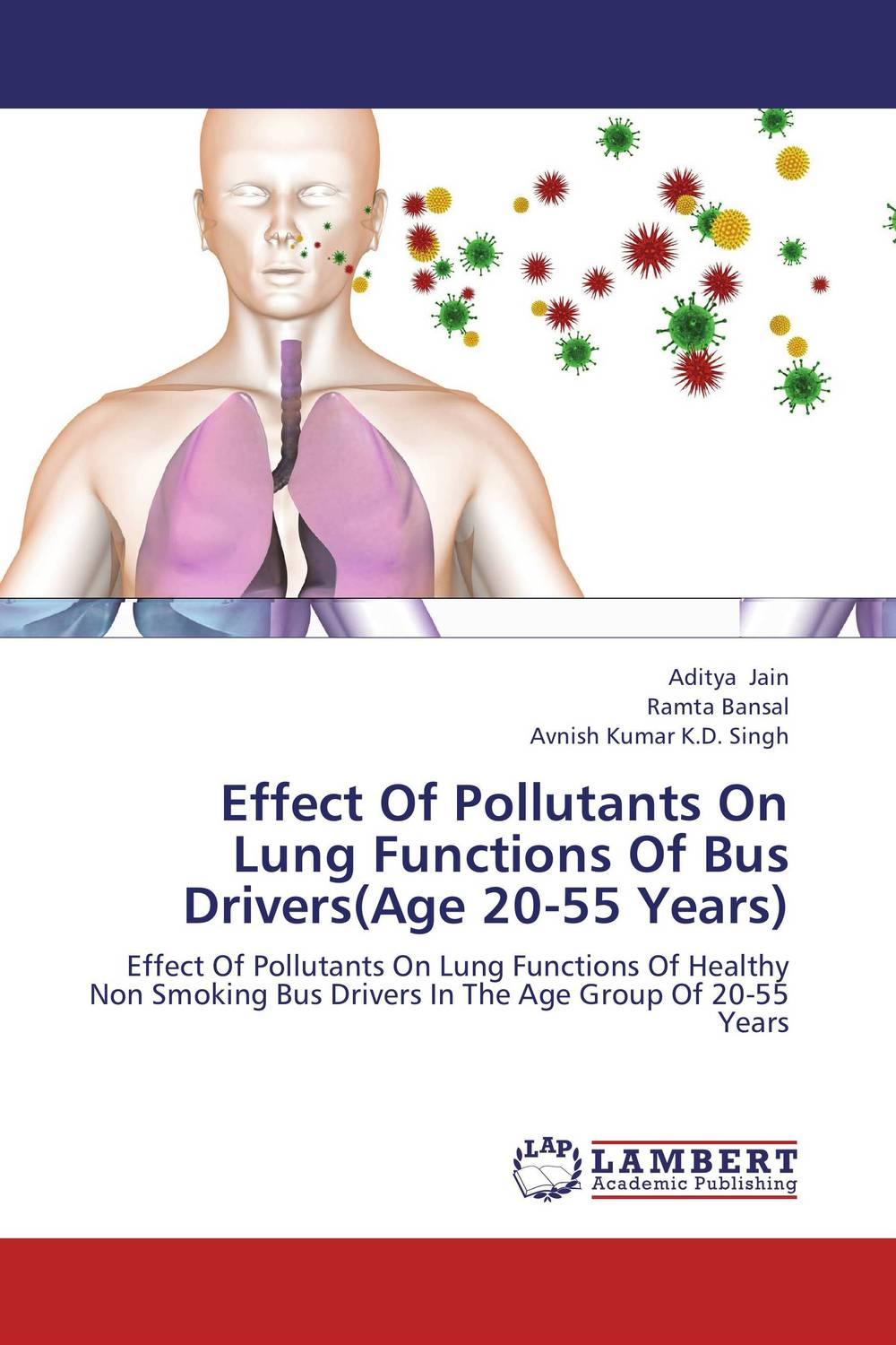 Effect Of Pollutants On Lung Functions Of Bus Drivers(Age 20-55 Years) effect of ischemic heart disease on the audiovestibular functions