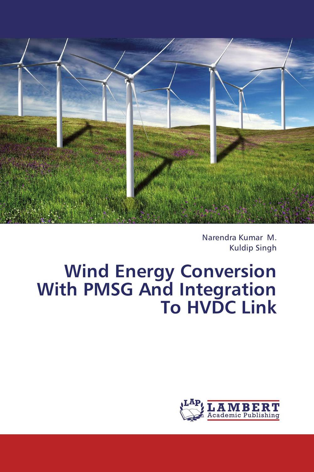 Wind Energy Conversion With PMSG And Integration To HVDC Link n 300s max power 310w vertical axis wind generator turbine 12v 24v small wind power generators