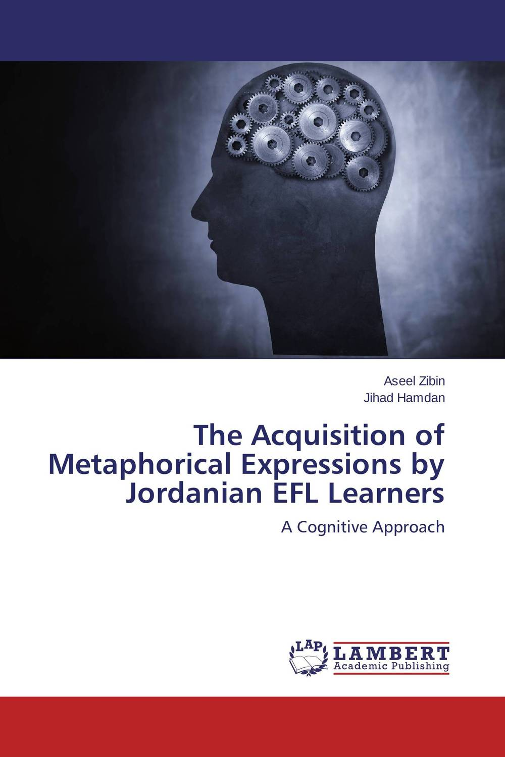 The Acquisition of Metaphorical Expressions by Jordanian EFL Learners a study on english language proficiency of efl learners in bangladesh