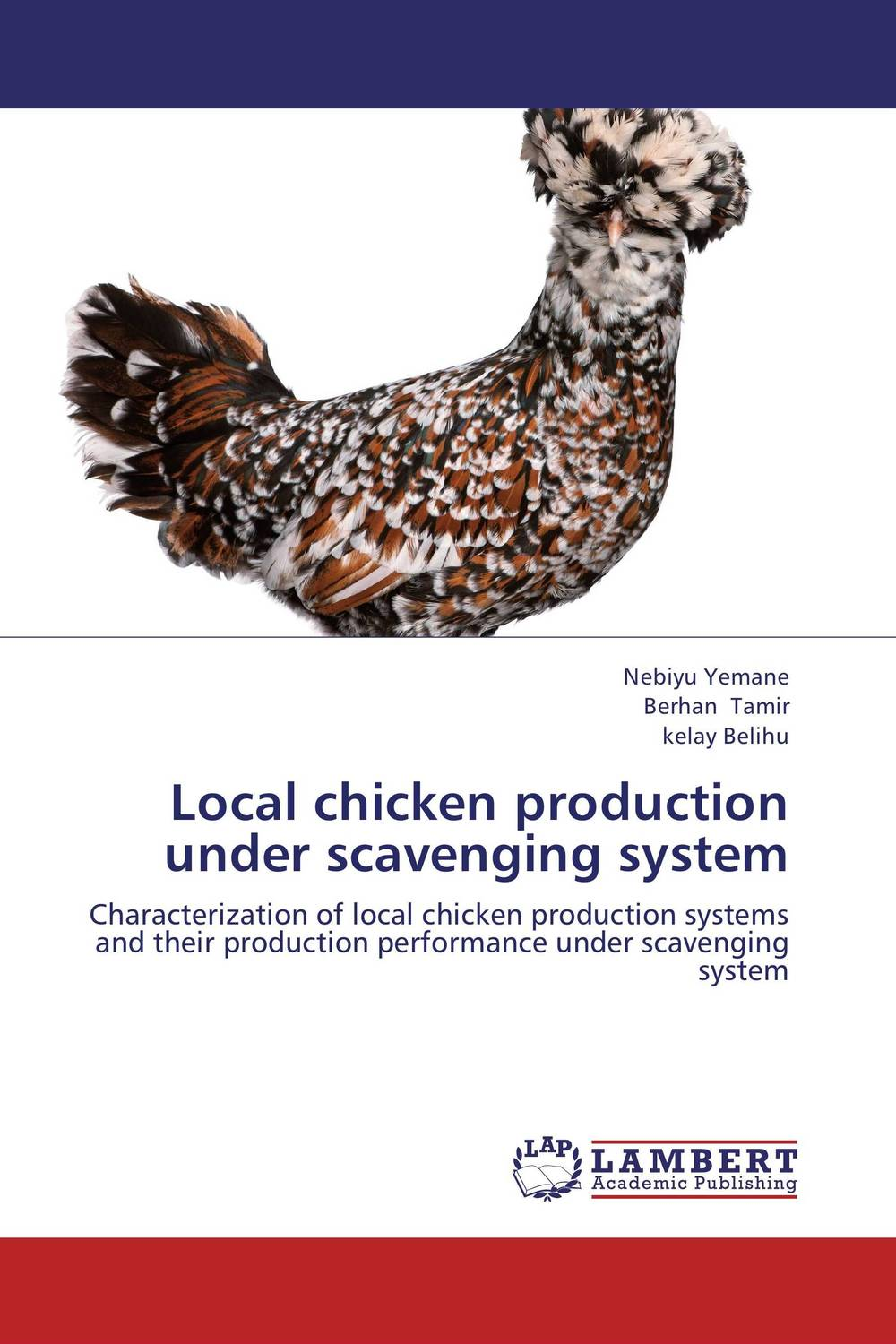 Local chicken production under scavenging system cold storage accessibility and agricultural production by smallholders
