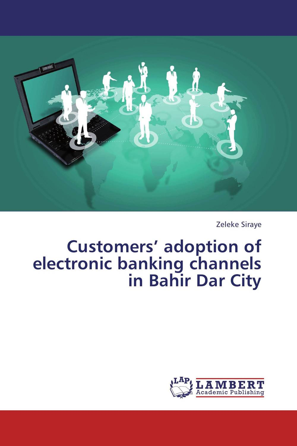 Customers' adoption of electronic banking channels in Bahir Dar City the adoption of e procurement
