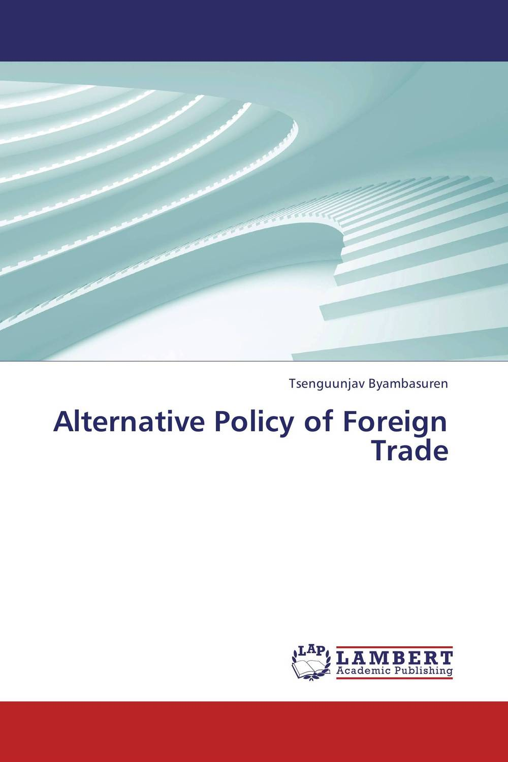 Alternative Policy of Foreign Trade цена и фото
