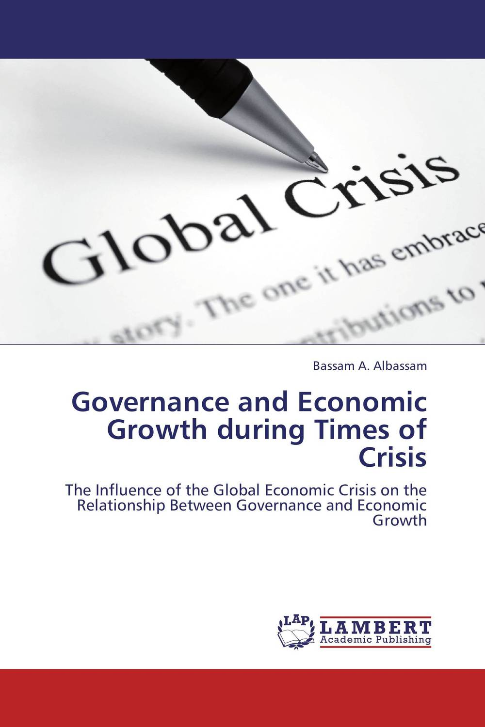 Governance and Economic Growth during Times of Crisis economic methodology
