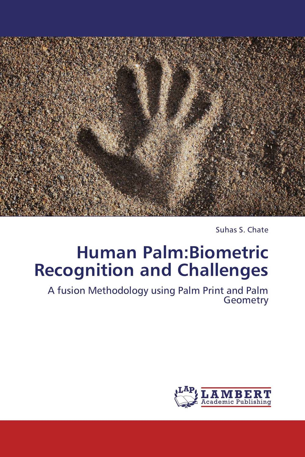 Human Palm:Biometric Recognition and Challenges fingerprint authentication based on statistical features