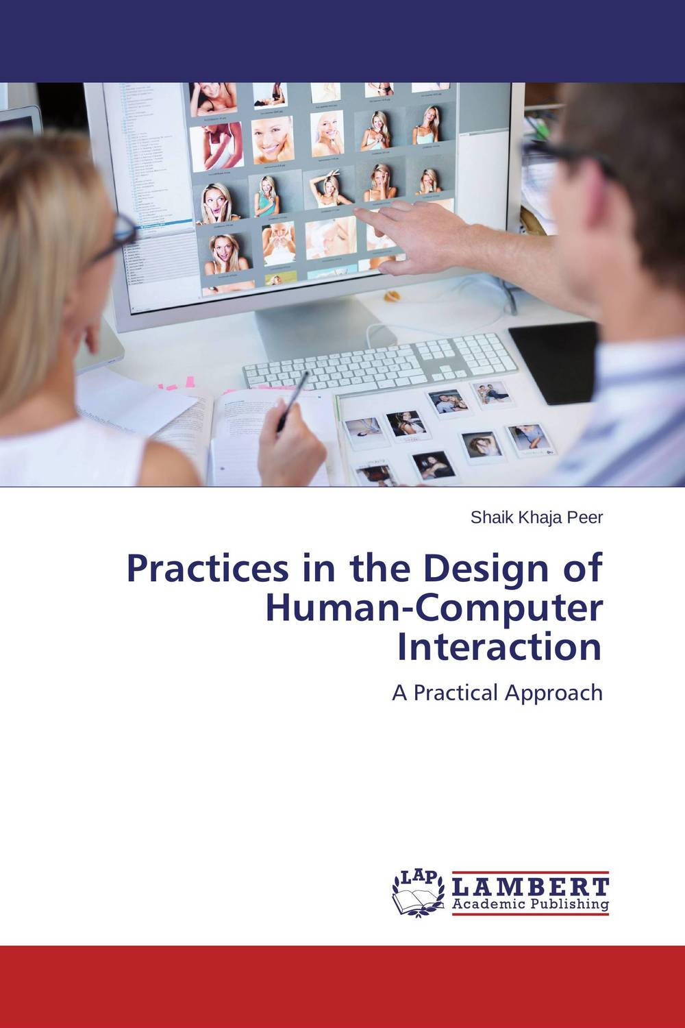 Practices in the Design of Human-Computer Interaction