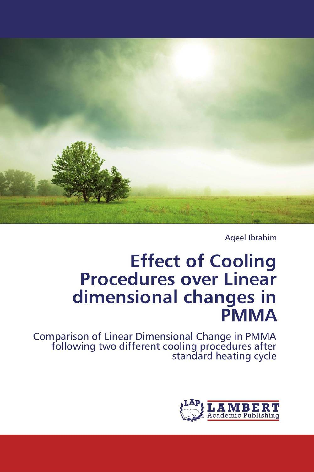 Effect of Cooling Procedures over Linear dimensional changes in PMMA effect of cooling procedures over linear dimensional changes in pmma