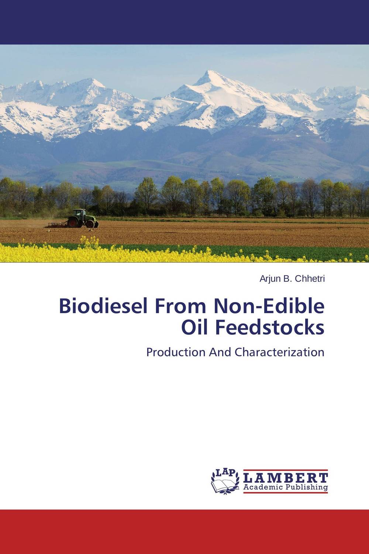 Biodiesel From Non-Edible Oil Feedstocks development of ghg mitigation options for alberta's energy sector