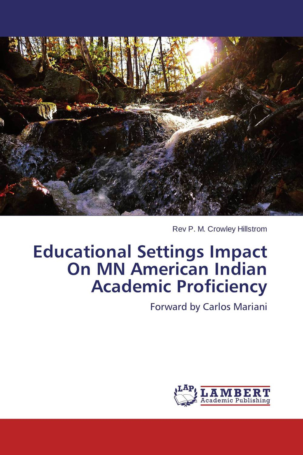Educational Settings Impact On MN American Indian Academic Proficiency
