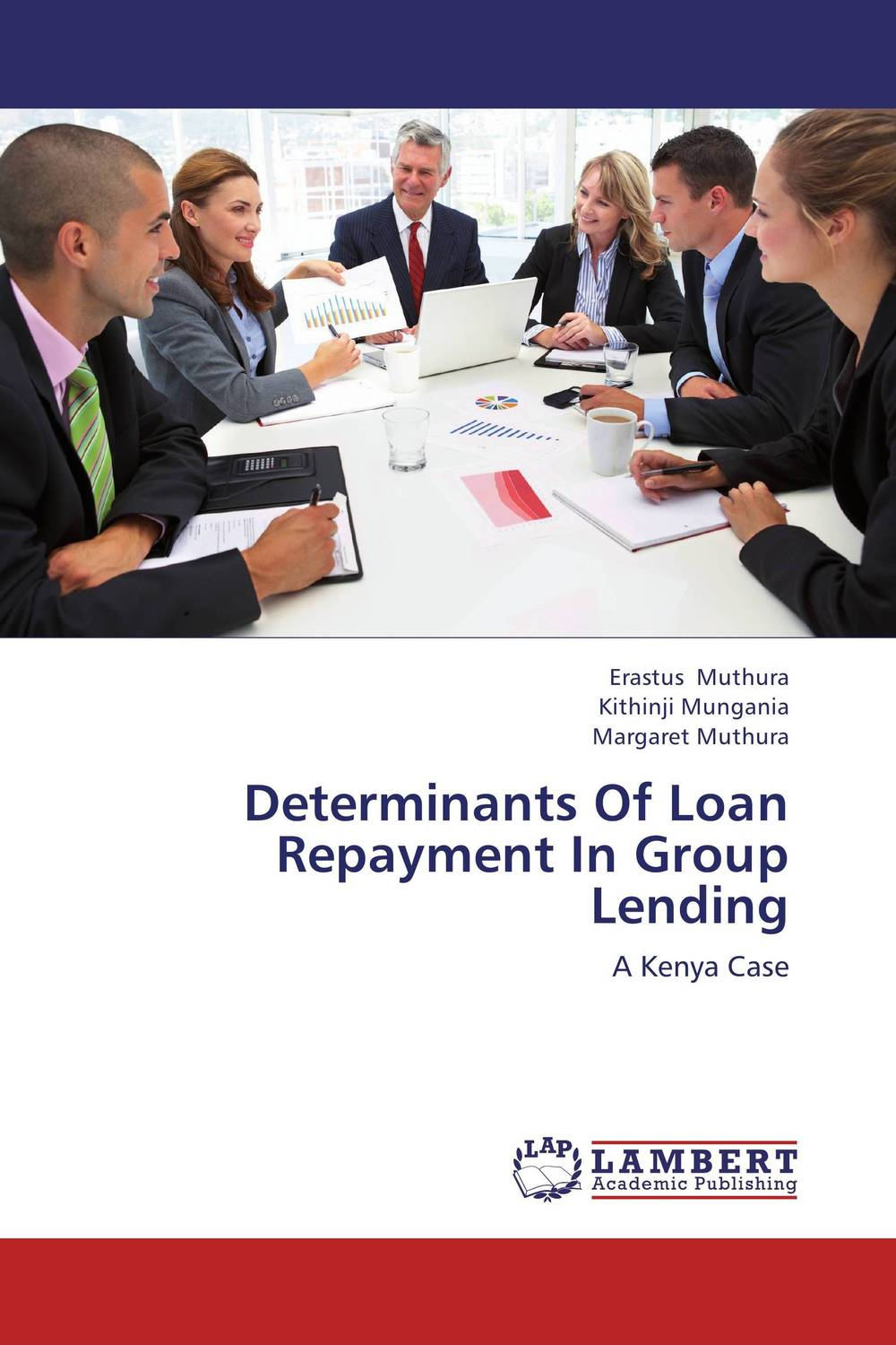 Determinants Of Loan Repayment In Group Lending