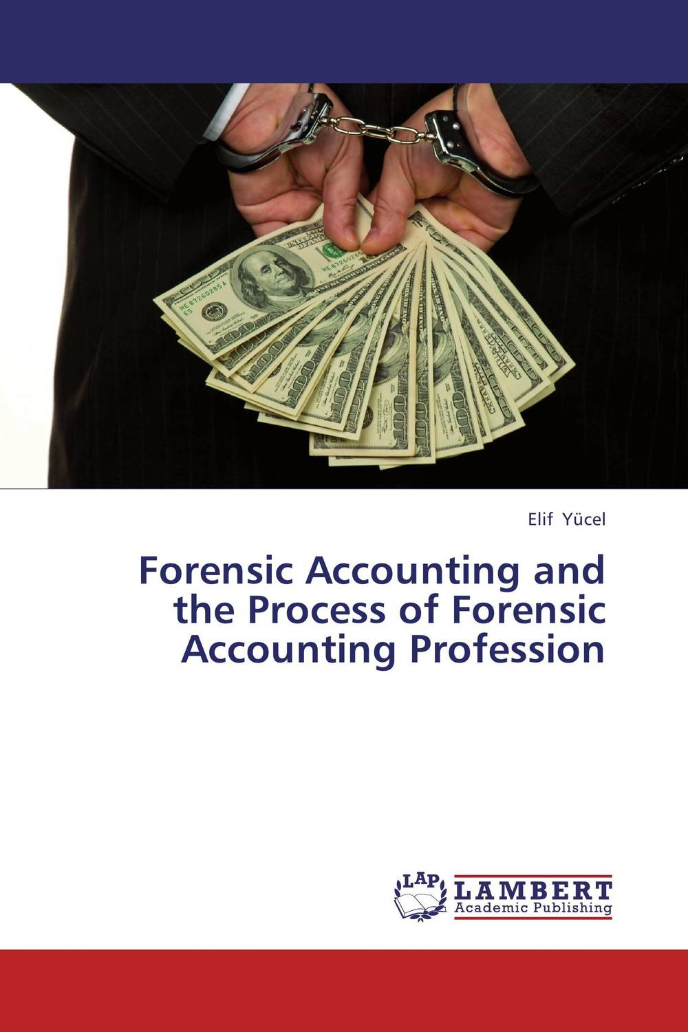 Forensic Accounting and the Process of Forensic Accounting Profession karanprakash singh ramanpreet kaur bhullar and sumit kochhar forensic dentistry teeth and their secrets
