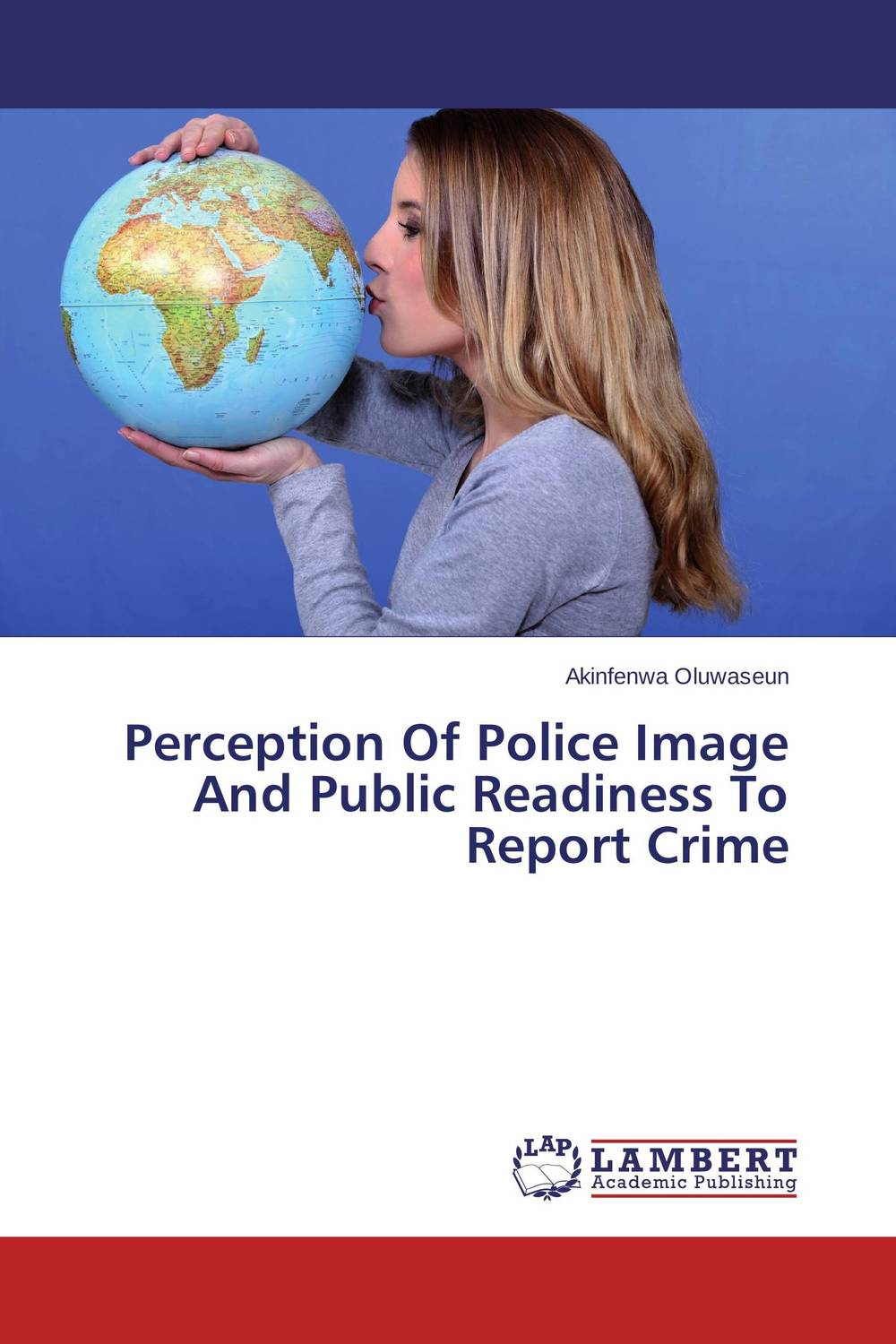 Perception Of Police Image And Public Readiness To Report Crime assessment of the performance of police in crime control in nigeria