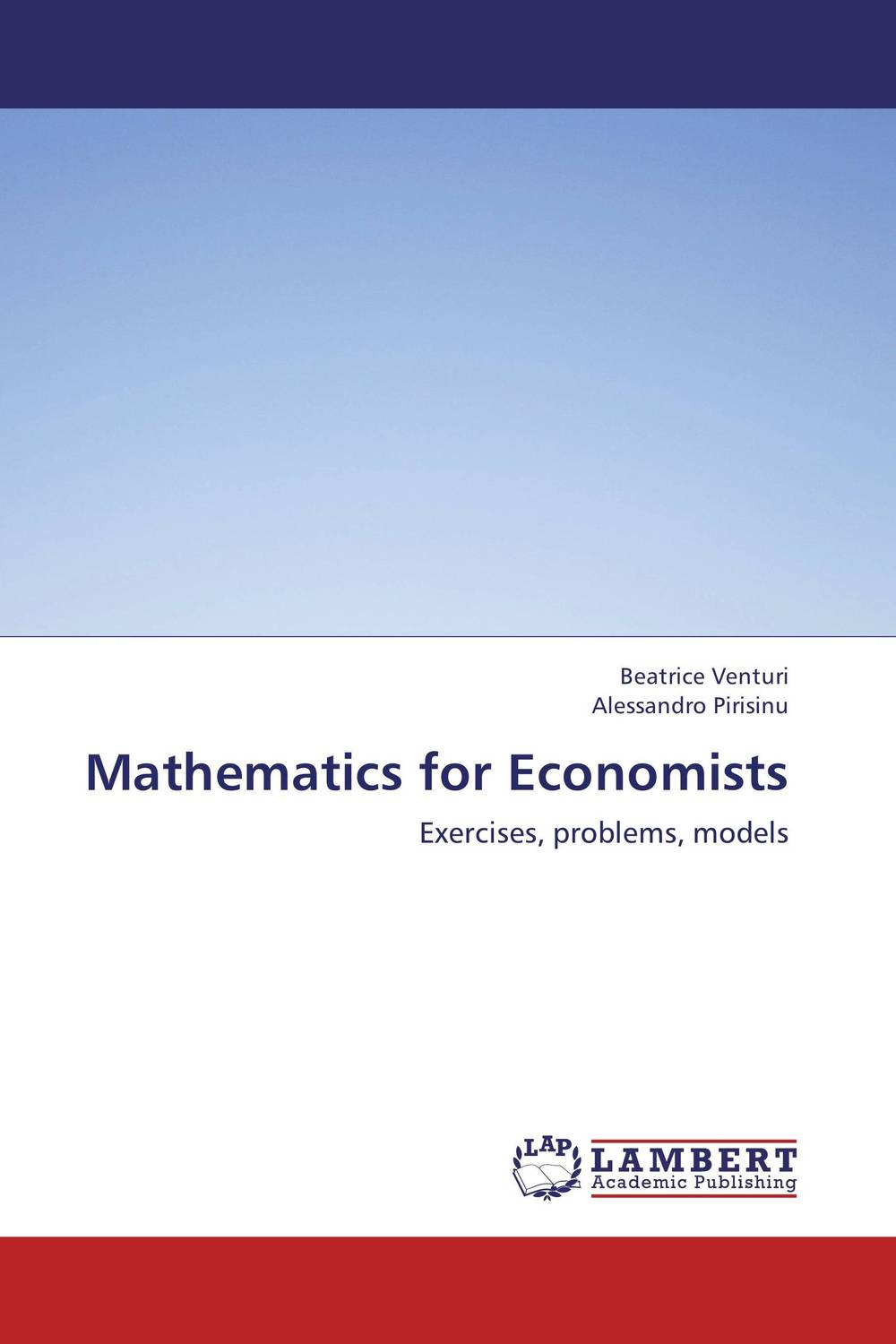 Mathematics for Economists the elusive quest for growth economists adventures and misadventures in the tropics