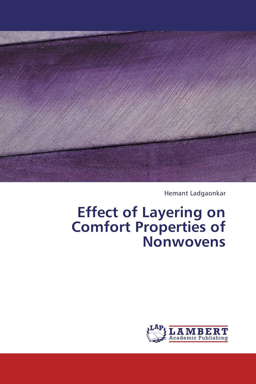 Effect of Layering on Comfort Properties of Nonwovens