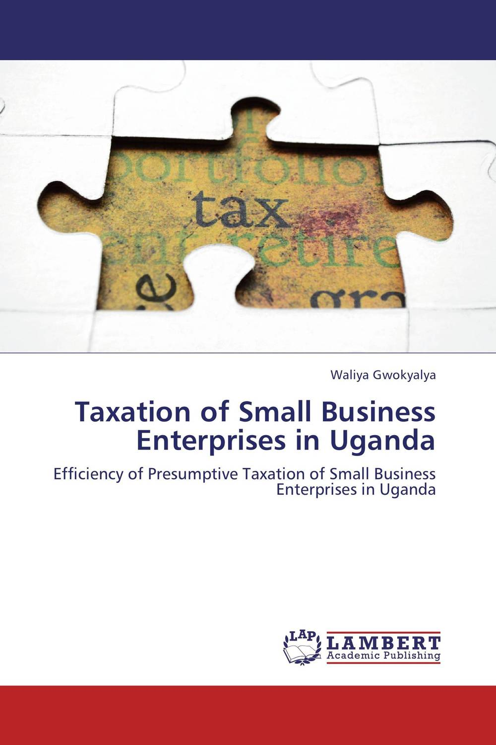Taxation of Small Business Enterprises in Uganda