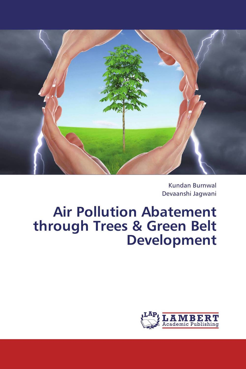 Air Pollution Abatement through Trees & Green Belt Development the trees trees the garden of jane delawney lp