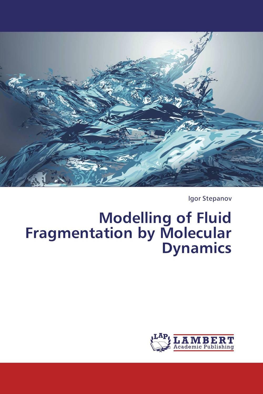 Modelling of Fluid Fragmentation by Molecular Dynamics purnima sareen sundeep kumar and rakesh singh molecular and pathological characterization of slow rusting in wheat