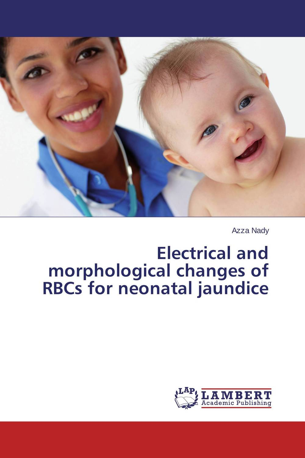 Electrical and morphological changes of RBCs for neonatal jaundice cardiovascular changes and unconjugated hyperbilirubinemia in neonates
