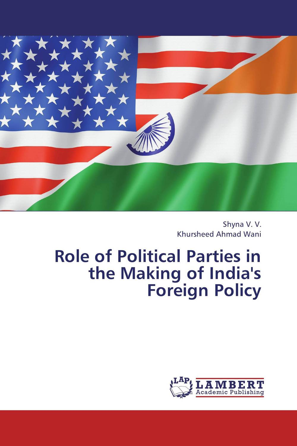 Role of Political Parties in the Making of India's Foreign Policy identity of political parties in albania