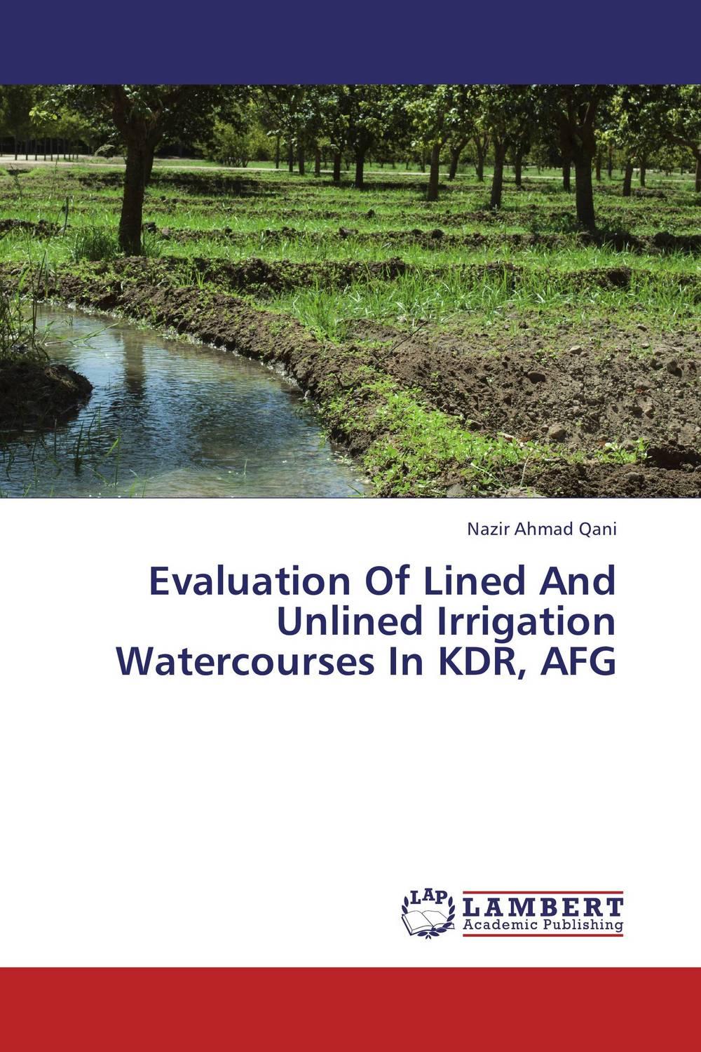 Evaluation Of Lined And Unlined Irrigation Watercourses In KDR, AFG afg mp002xw0e22i