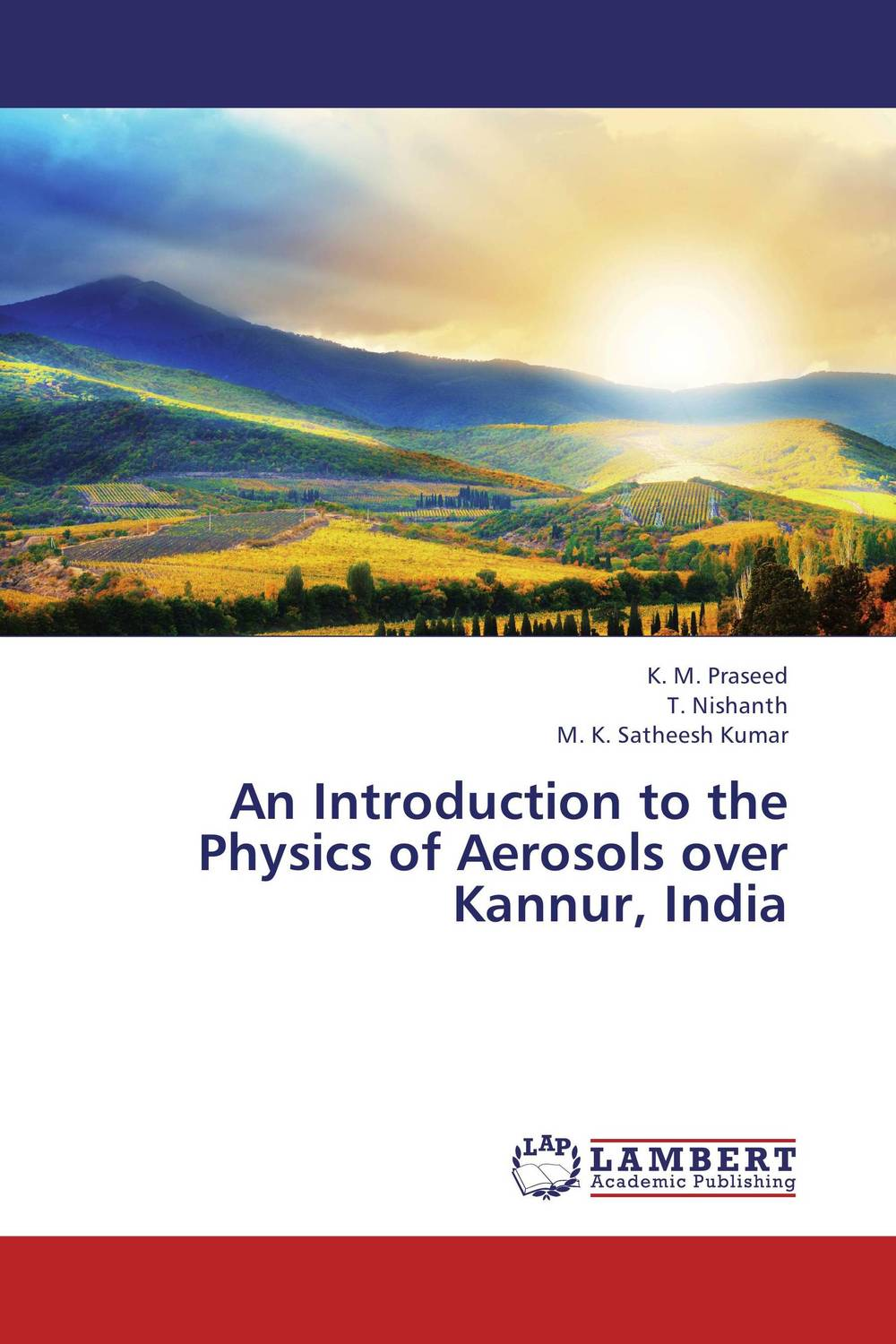 An Introduction to the Physics of Aerosols over Kannur, India fundamentals of physics extended 9th edition international student version with wileyplus set