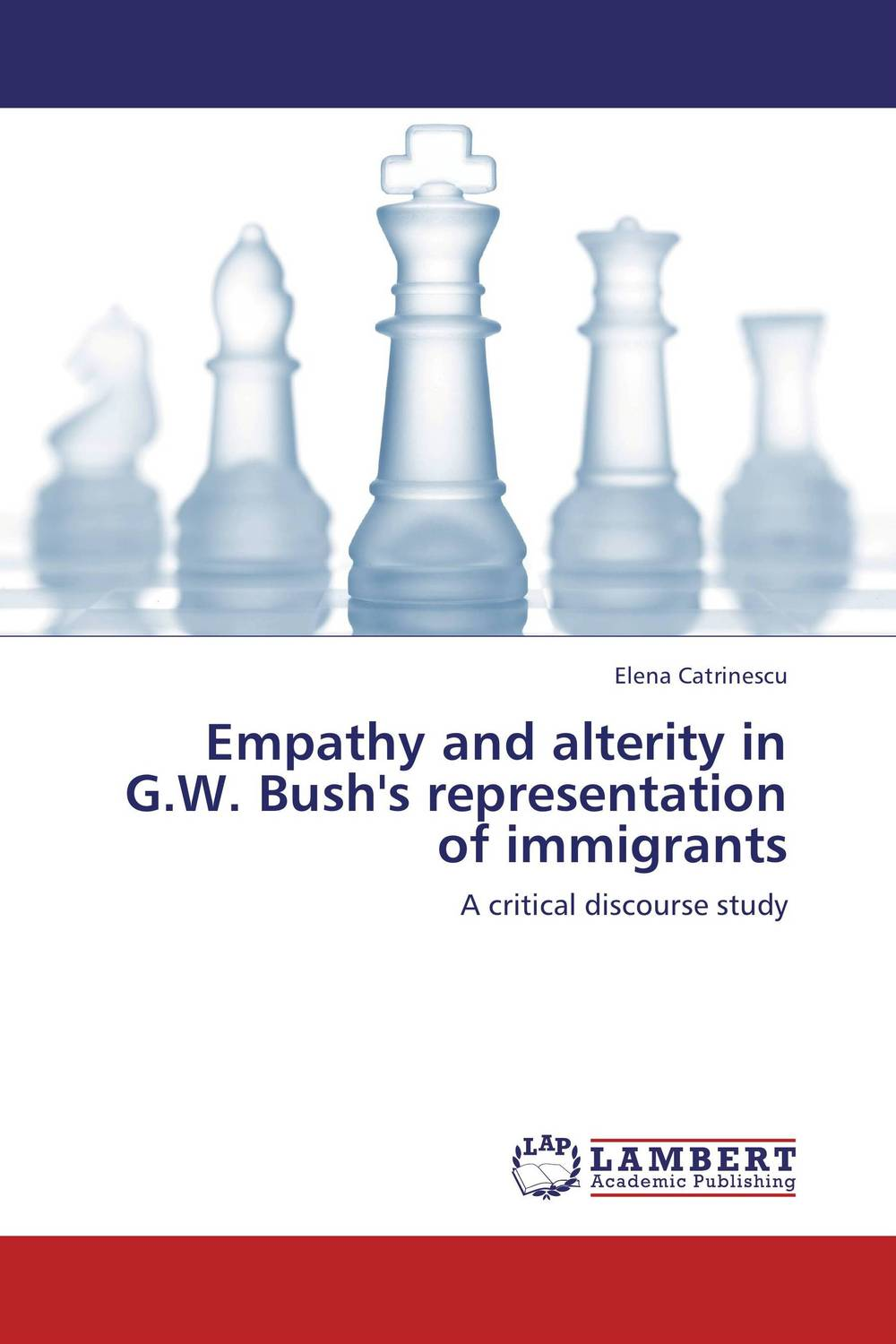 Empathy and alterity in G.W. Bush's representation of immigrants driven to distraction