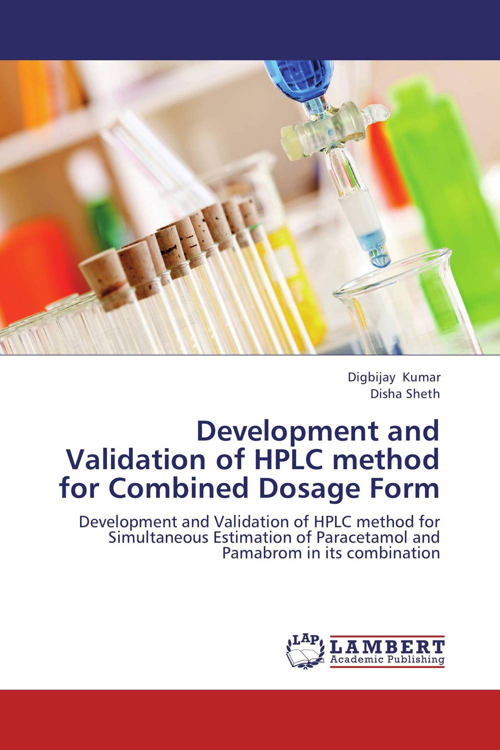 Development and Validation of HPLC method for Combined Dosage Form analytical method development