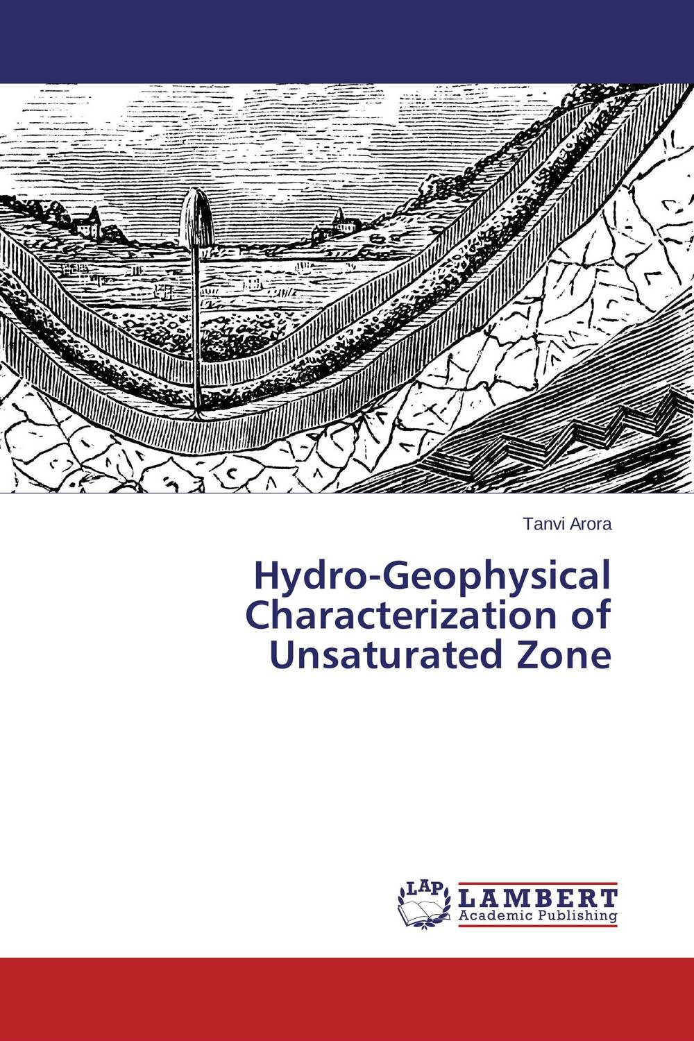 Hydro-Geophysical Characterization of Unsaturated Zone the zone