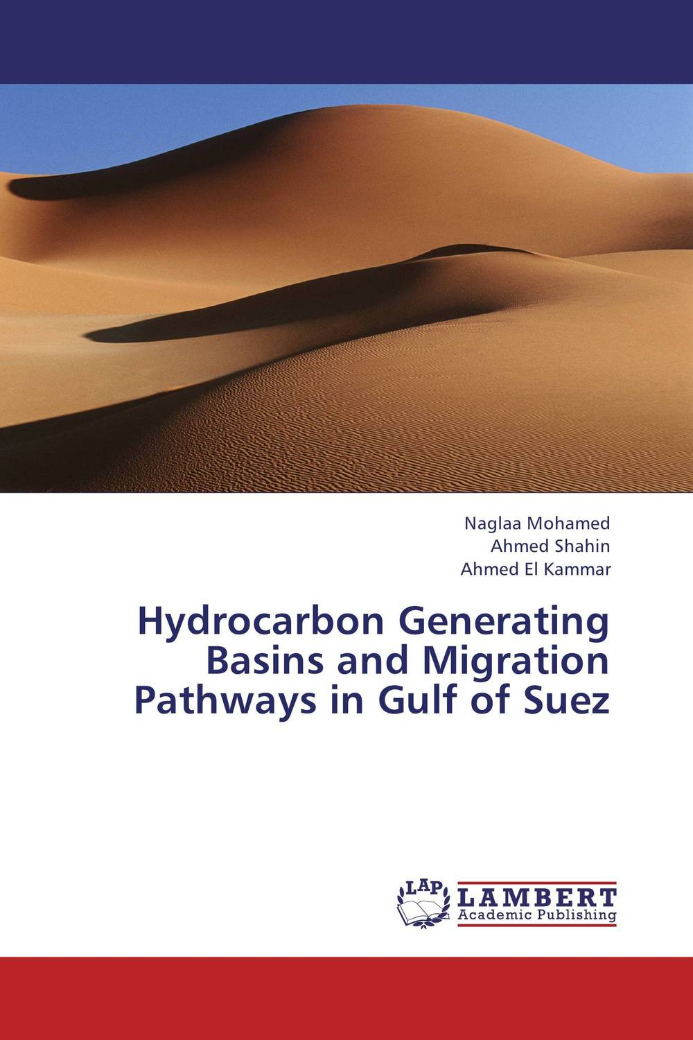 Hydrocarbon Generating Basins and Migration Pathways in Gulf of Suez hydrocarbon
