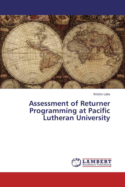 Assessment of Returner Programming at Pacific Lutheran University peace education at the national university of rwanda