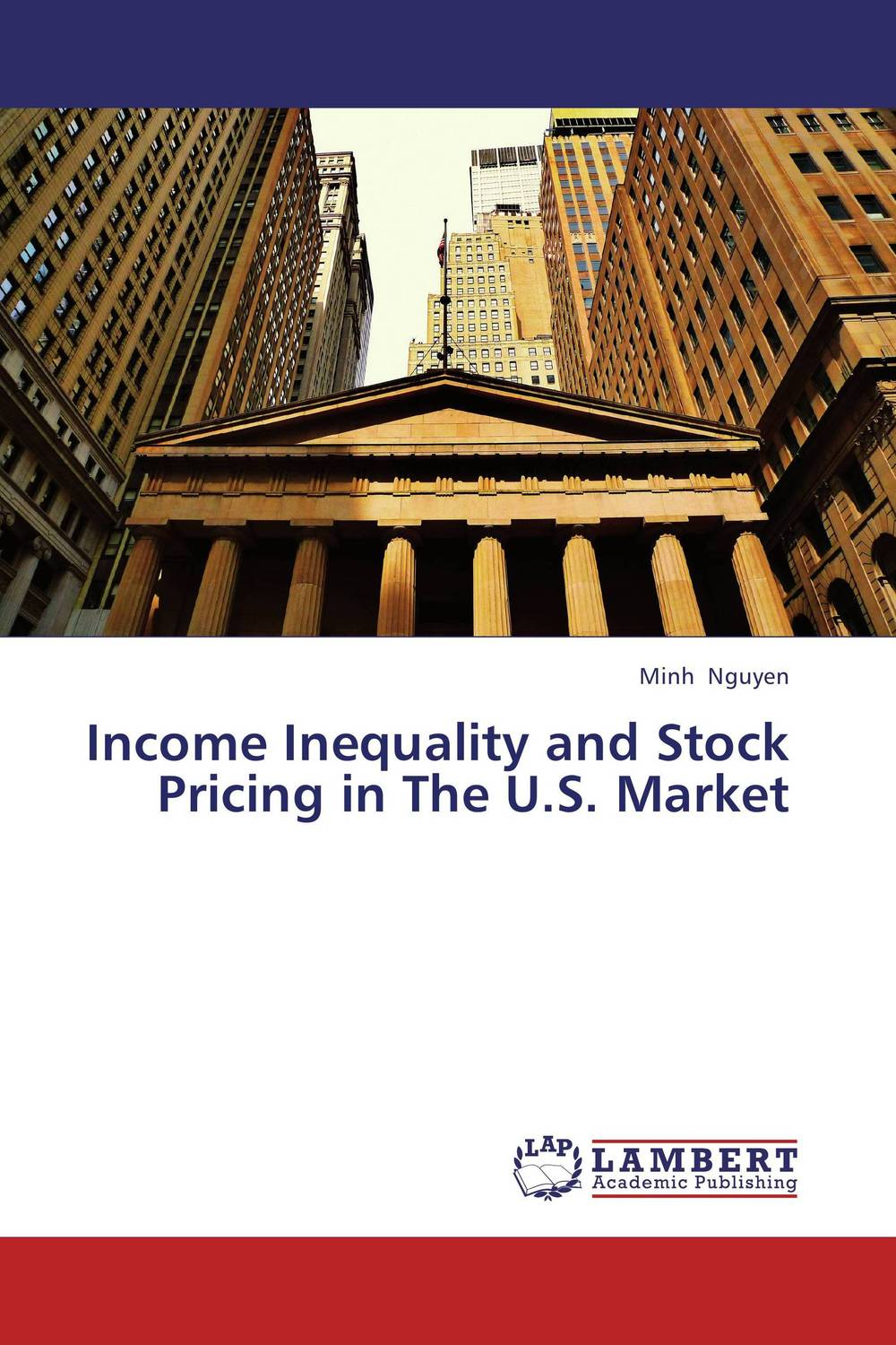 Income Inequality and Stock Pricing in The U.S. Market tobias olweny and kenedy omondi the effect of macro economic factors on stock return volatility at nse
