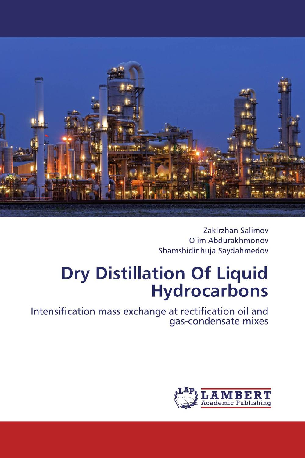 Dry Distillation Of Liquid Hydrocarbons suleman dangor shaykh yusuf of macassar