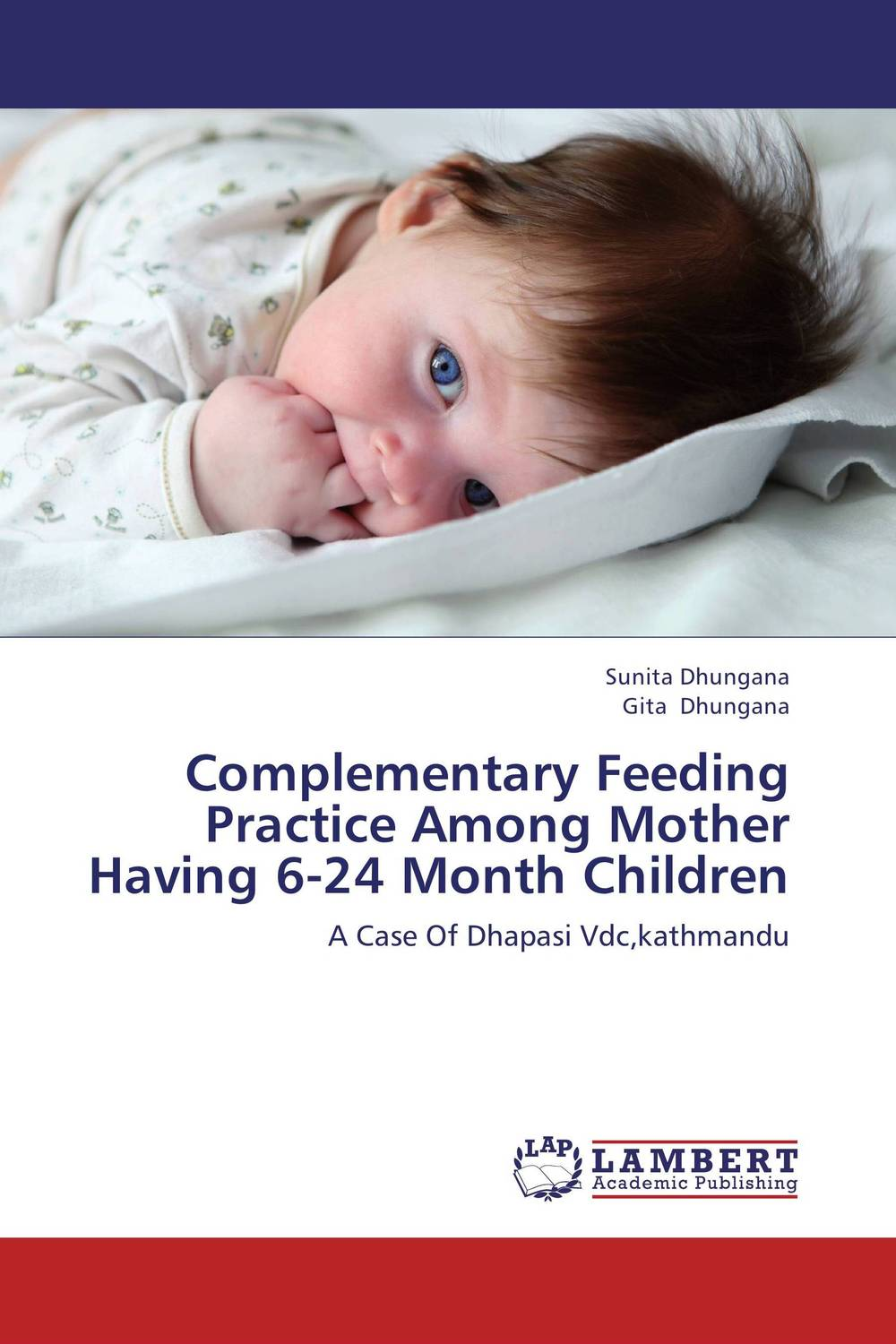 Complementary Feeding Practice Among Mother Having 6-24 Month Children