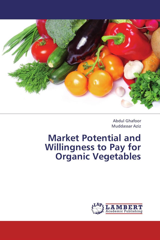 где купить Market Potential and Willingness to Pay for Organic Vegetables по лучшей цене