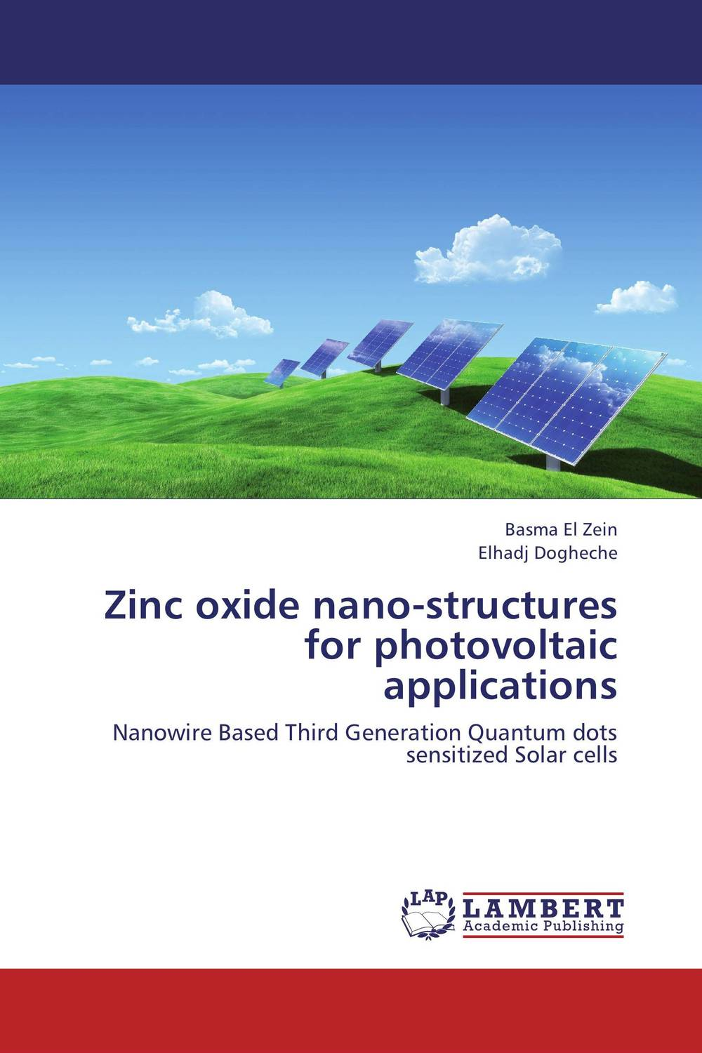 Zinc oxide nano-structures for photovoltaic applications quantum structures