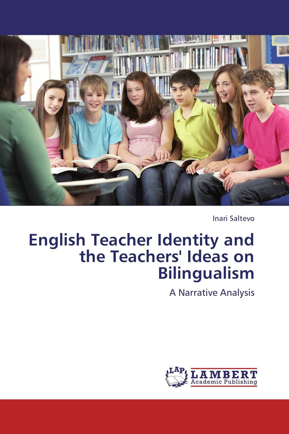 English Teacher Identity and the Teachers' Ideas on Bilingualism the stylistic identity of english literary texts