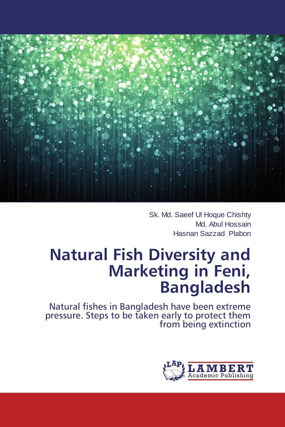 Natural Fish Diversity and Marketing in Feni, Bangladesh mohammad abdul momin siddique and svein ottar olsen dry fish consumption in bangladesh