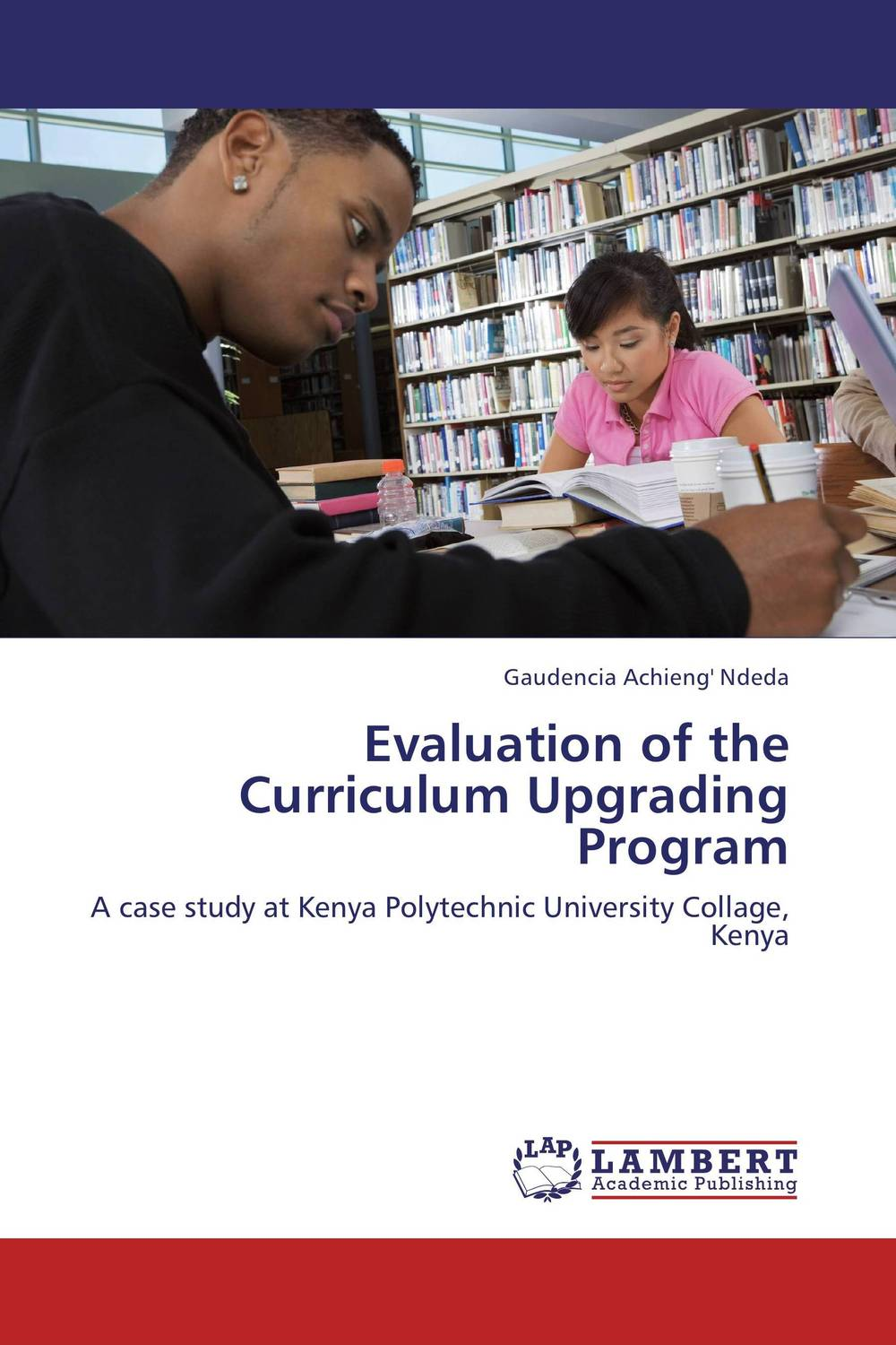 Evaluation of the Curriculum Upgrading Program