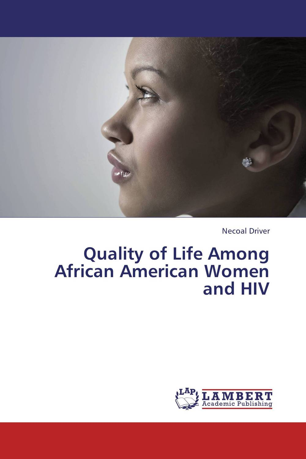 Quality of Life Among African American Women and HIV health profile of women having postpartum hemorrhage