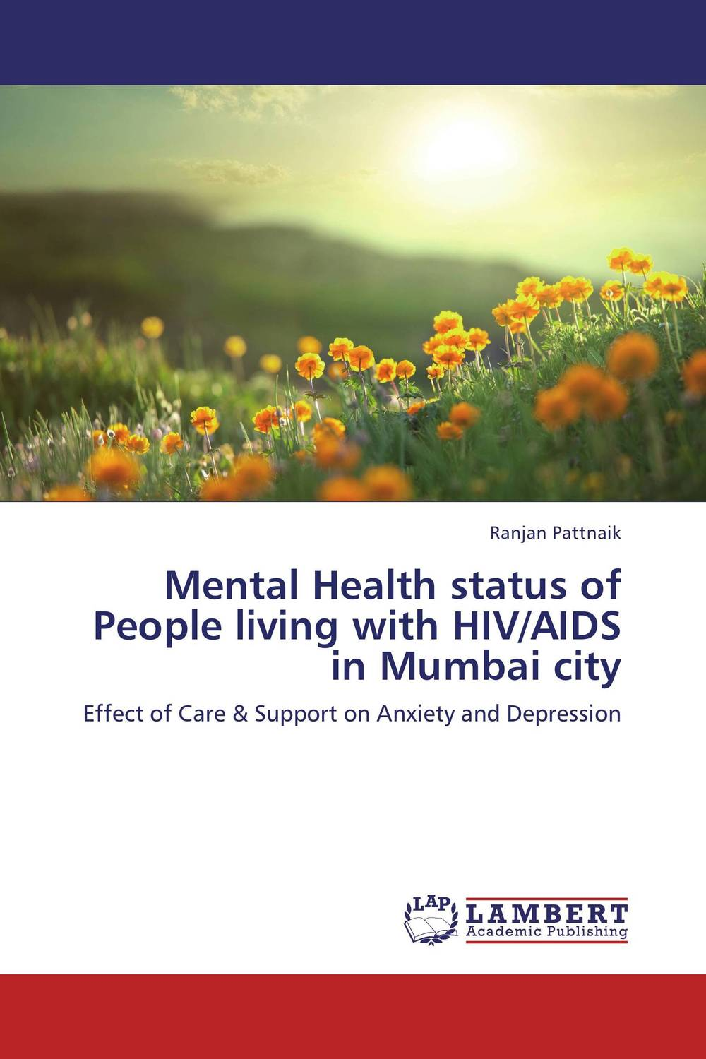 Mental Health status of People living with HIV/AIDS in Mumbai city neuropsychological functions in depression with anxiety disorders
