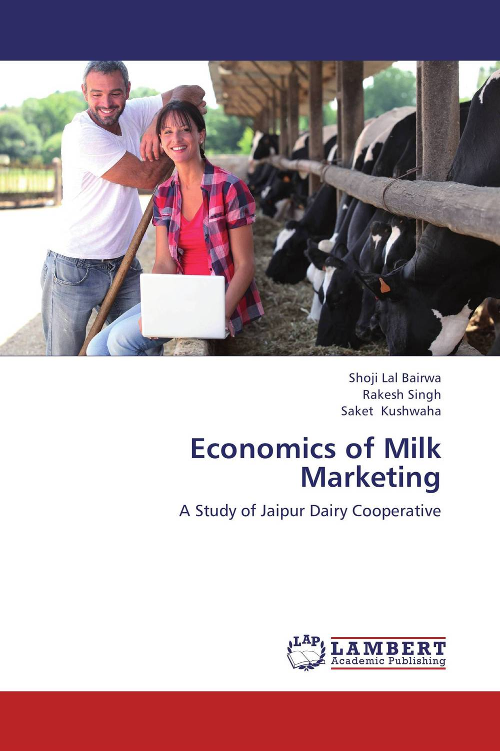 Economics of Milk Marketing shoji lal bairwa rakesh singh and saket kushwaha economics of milk marketing
