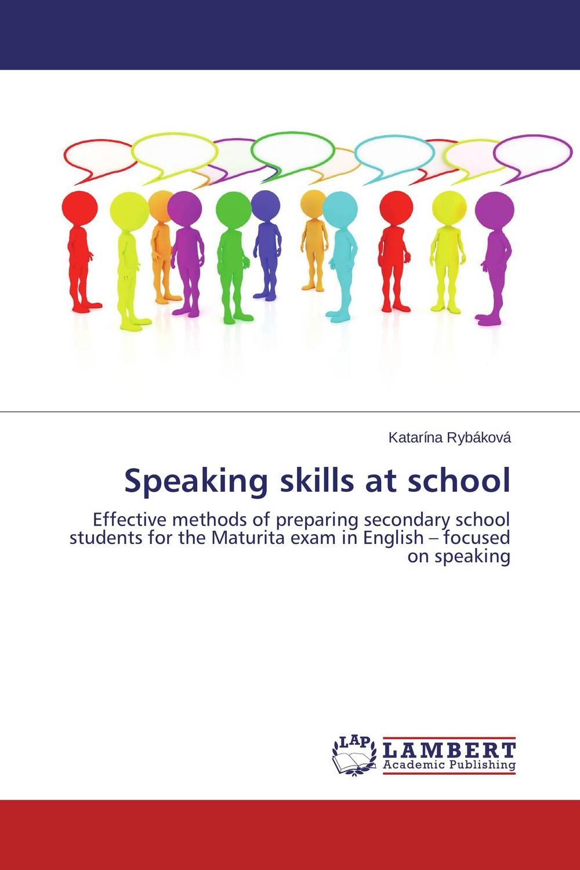 Speaking skills at school evaluation of the speaking skills in pre university education