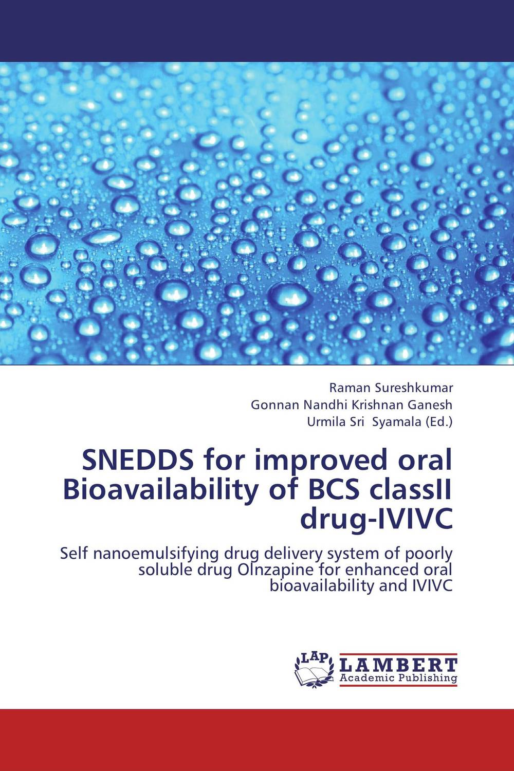 SNEDDS for improved oral Bioavailability of BCS classII drug-IVIVC attia afzal mahmood ahmad and muhammad sarfraz in vitro in vivo correlation ivivc for poorly soluble drugs
