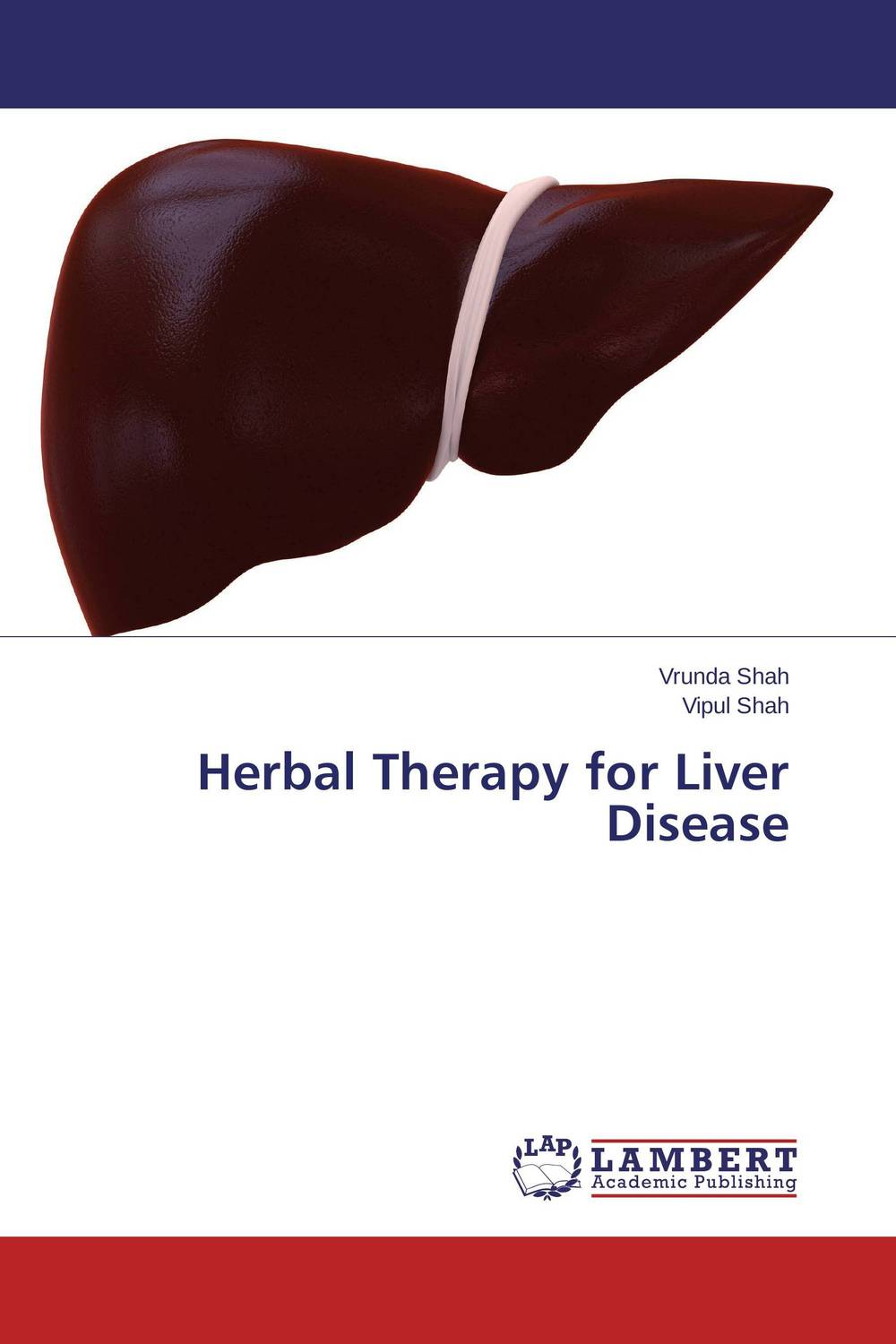 Herbal Therapy for Liver Disease vrunda shah and vipul shah herbal therapy for liver disease