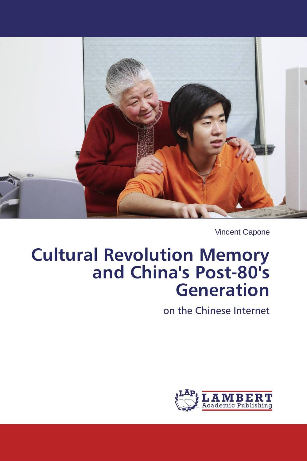 Cultural Revolution Memory  and China's Post-80's Generation sidney sheldon s the tides of memory
